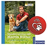 KOSMOS Hundetraining mit Martin Rütter Gebundene Ausgabe + I Love My Dog Sticker by Collectix